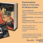 """Catania. Oggi presentazione di """"Solo se c'è la luna"""" di Silvana Grasso"""
