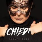 """Musica. """"Chiedi"""" è il nuovo singolo di Renato Zero. Nelle radio il 4 marzo"""