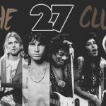 """Coincidenze o realtà? La leggenda nera del """"Club 27"""""""