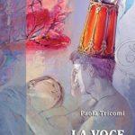 """Paternò. Presentazione del libro """"La voce a te donata"""" di Paola Tricomi"""