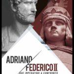 """Catania, dal 28 ottobre """"Adriano e Federico"""", due imperatori a confronto"""