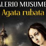 """Catania. Valerio Musumeci ed il primo romanzo """"Agata rubata"""""""